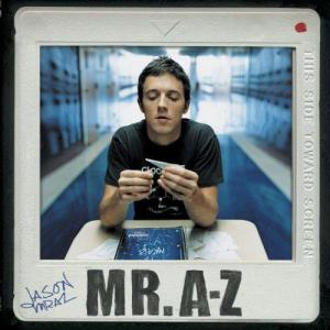 Jason Mraz: the artist I'm listening to most right now.